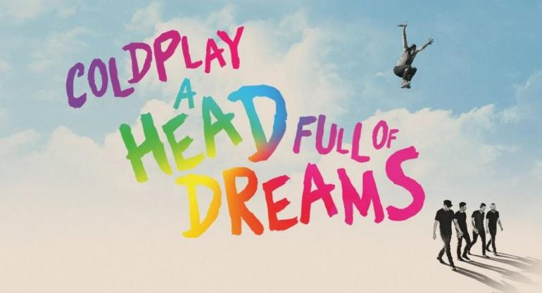 ESTRENOS DE CINE: Coldplay: A Head Full of Dreams